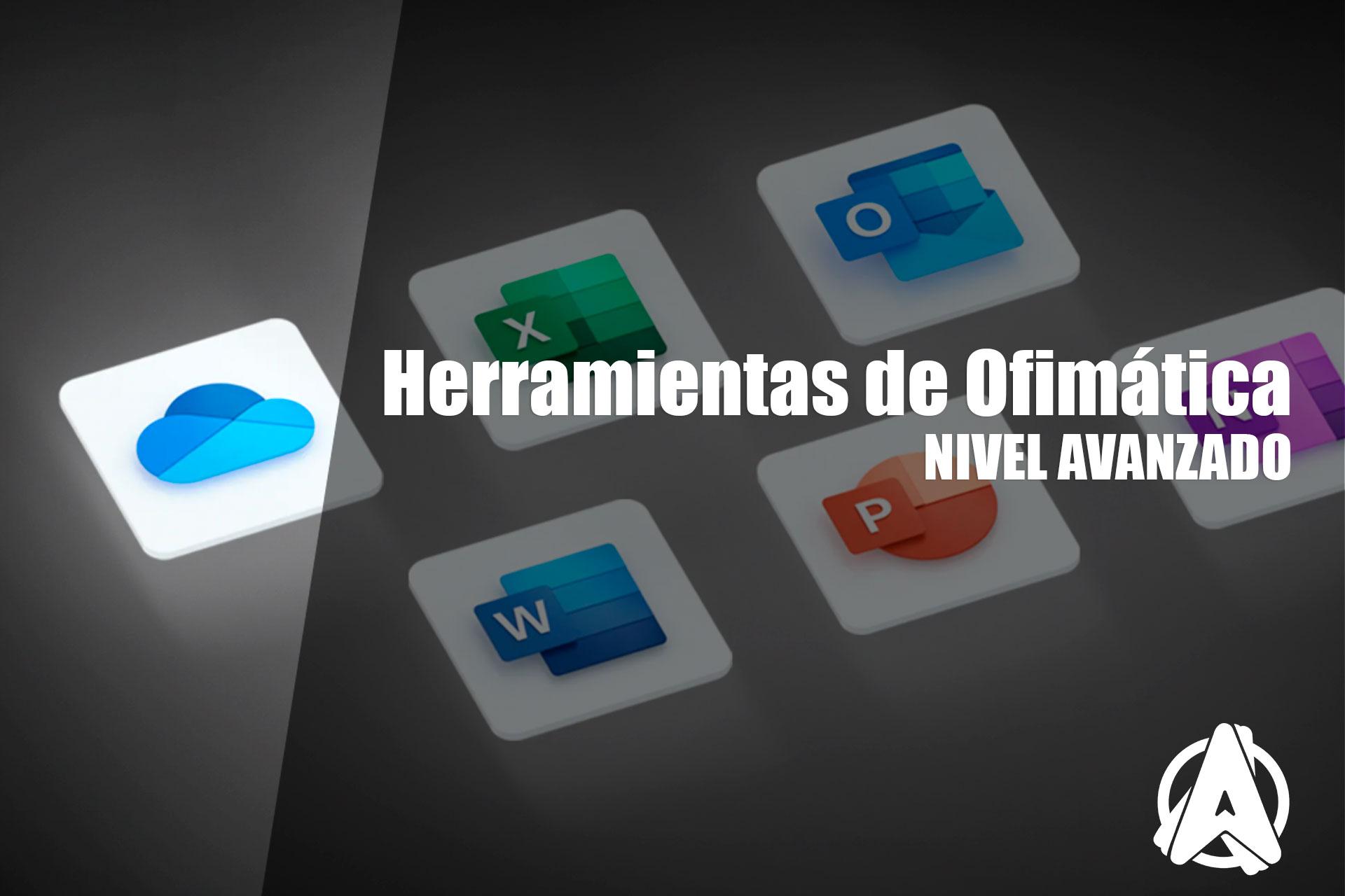 Herramientas de Ofimática - Nivel Avanzado